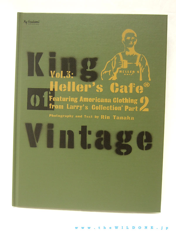 田中凛太郎著 「King Of Vintage Vol.3 : Heller's Cafe Part 2」